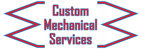 Custom Mechanical Services